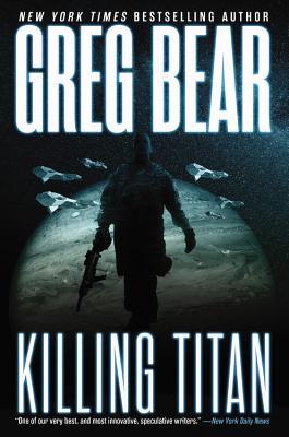Killing Titan (War Dogs), Greg Bear