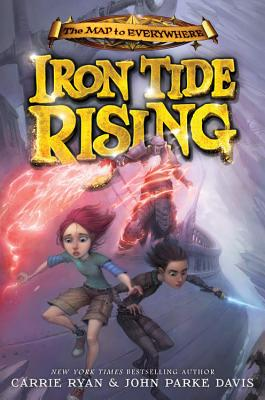 Image for Iron Tide Rising (The Map to Everywhere (4))