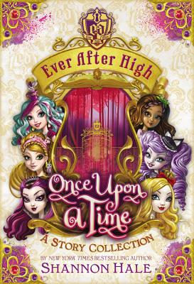 Image for Once Upon A Time (Ever after High)