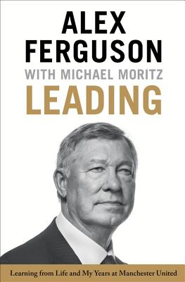 Image for Leading: Learning from Life and My Years at Manchester United