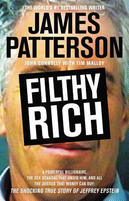 Filthy Rich, James Patterson
