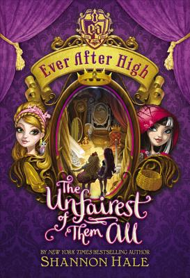 Image for Ever After High: The Unfairest of Them All