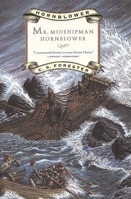 """Mr. Midshipman Hornblower (Hornblower Saga), """"Forester, C. S."""""""