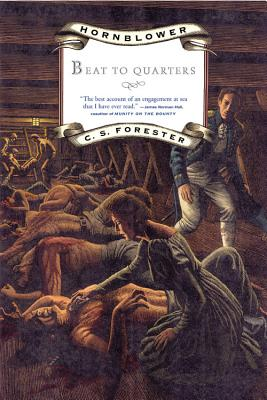 Hornblower : Beat to Quarters, C.S. FORESTER