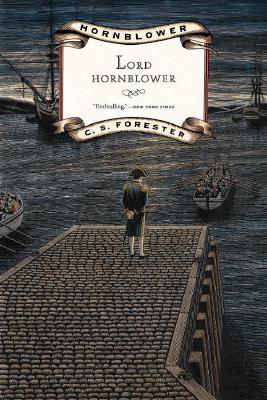 Lord Hornblower, C. S. FORESTER