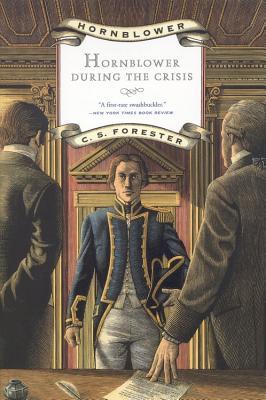 Hornblower During the Crisis (Hornblower Saga (Paperback)), C.S. Forester