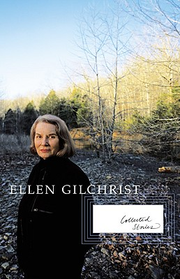 Image for Ellen Gilchrist: Collected Stories
