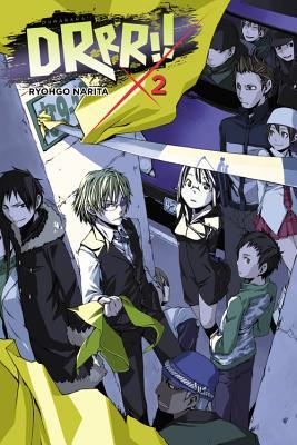 Durarara!!, Vol. 2 (novel) (Durarara!! (novel)), Narita, Ryohgo