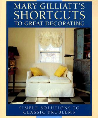 Image for Mary Gilliatt's Short Cuts to Great Decorating
