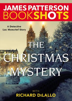Image for The Christmas Mystery: A Detective Luc Moncrief Story (BookShots)