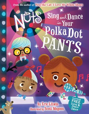 Image for NUTS: SING AND DANCE IN YOUR POLKA-DOT PANTS