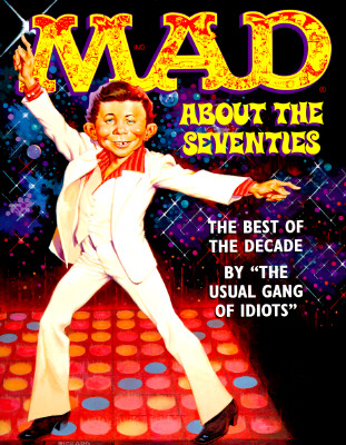 Image for Mad About the Seventies: The Best of the Decade