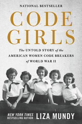 Image for Code Girls: The Untold Story of the American Women Code Breakers Who Helped Win World War II