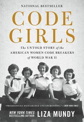Image for CODE GIRLS The Untold Story of the American Women Code Breakers of World War 2
