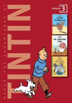 The Adventures of Tintin: The Crab With the Golden Claws / The Shooting Star / The Secret of the Unicorn (3 Complete Adventures in 1 Volume, Vol. 3), Herge