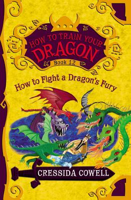 Image for How to Train Your Dragon: How to Fight a Dragon's Fury (How to Train Your Dragon (12))