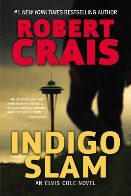 Image for Indigo Slam: An Elvis Cole Novel