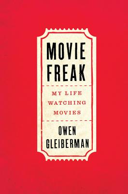 Image for Movie Freak: My Life Watching Movies