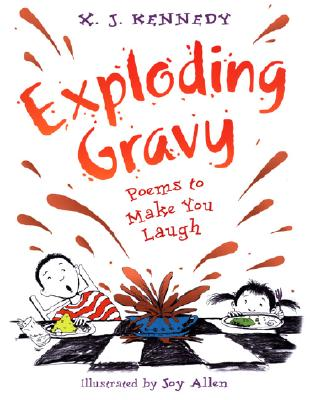 Exploding Gravy: Poems to Make You Laugh, Kennedy, X.J.