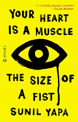 Image for Your Heart is a Muscle the Size of a Fist A Novel