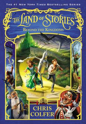 The Land of Stories: Beyond the Kingdoms, Chris Colfer