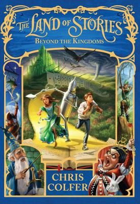 Image for The Land of Stories: Beyond the Kingdoms (The Land of Stories (4))