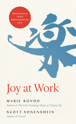 Image for Joy at Work: Organizing Your Professional Life