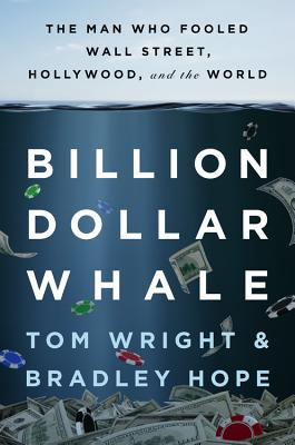Image for Billion Dollar Whale: The Man Who Fooled Wall Street, Hollywood, and the World