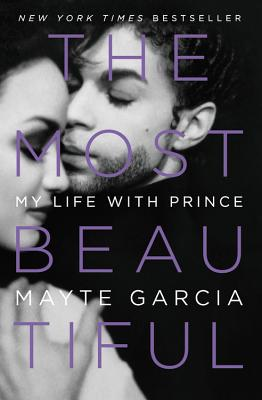 Image for The Most Beautiful: My Life with Prince