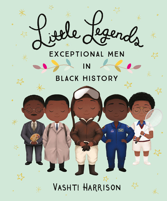 Image for Little Legends: Exceptional Men in Black History