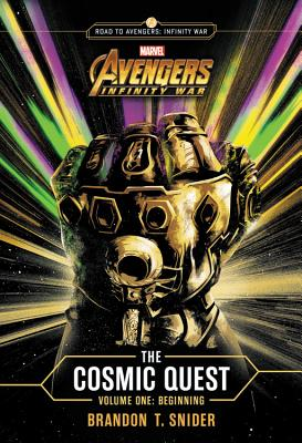 Image for MARVEL's Avengers: Infinity War: The Cosmic Quest Volume One: Beginning (Cosmic Quest (1))