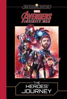 Image for MARVEL's Avengers: Infinity War: The Heroes' Journey (Road to Avengers: Infinity War)