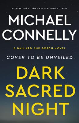 Image for Dark Sacred Night A Ballard and Bosch Novel