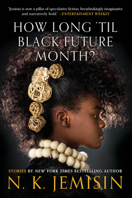 Image for How Long 'til Black Future Month?: Stories
