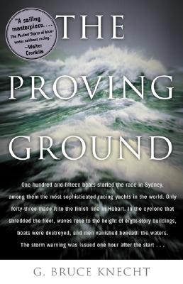 Image for The Proving Ground : The Inside Story of the 1998 Sydney to Hobart Race