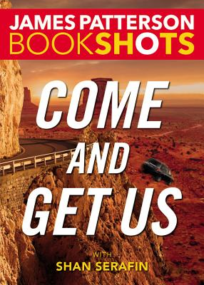 Image for Come and Get Us (BookShots)
