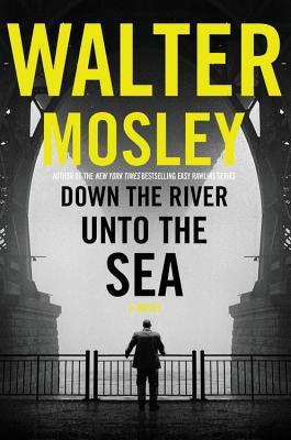 Image for DOWN THE RIVER UNTO THE SEA