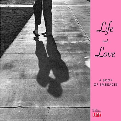 Image for Life & Love: A Book of Embraces