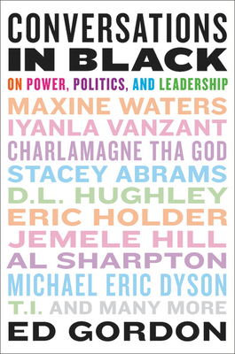 Image for Conversations in Black: On Power, Politics, and Leadership