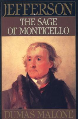 Image for The Sage of Monticello [Jefferson and His Time, Volume Six]