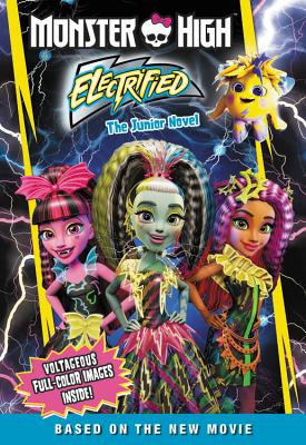 Image for Monster High: Electrified: The Junior Novel