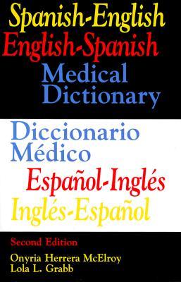 Image for Spanish-English  English-Spanish Medical Dictionary/Diccionario Medico Espanol-Ingles, Ingles-Espanol (2nd Edition) (English and Spanish Edition)