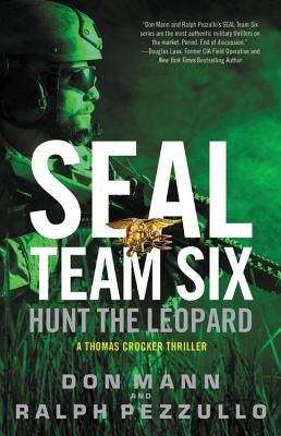 Image for SEAL Team Six: Hunt the Leopard (A Thomas Crocker Thriller (8))