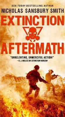 Extinction Aftermath (The Extinction Cycle Book 6), Smith, Nicholas Sansbury
