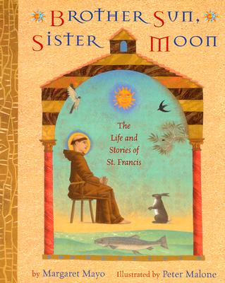 Image for Brother Sun, Sister Moon: The Life and Stories of St. Francis
