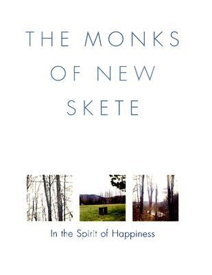 Image for The Monks of New Skete: In the Spirit of Happiness