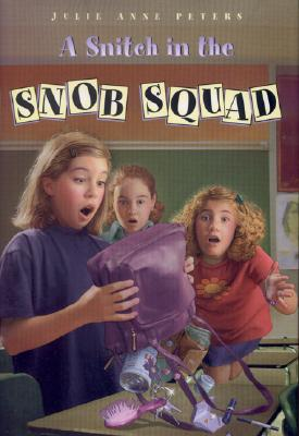 Image for A Snitch in the Snob Squad by Peters, Julie Anne