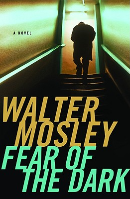 Fear of the Dark, Mosley, Walter
