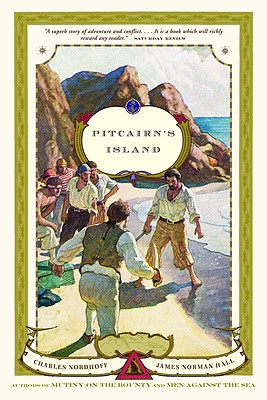 Pitcairn's Island: A Novel, Charles Nordhoff, James Norman Hall