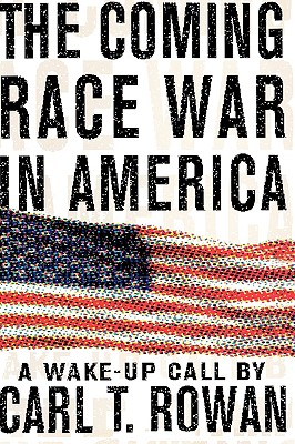 Image for The Coming Race War in America : A Wake-Up Call